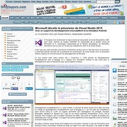 Microsoft dévoile la préversion de Visual Studio 2015, avec un support du développement cross-platform et un émulateur Android