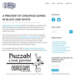 A PREVIEW OF CHEAPASS GAMES IN BLACK AND WHITE – Cheapass Games