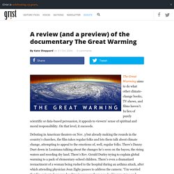 A review (and a preview) of the documentary The Great Warming