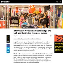 2016 Year in Preview: Fast fashion slips into high gear (and hits a few speed bumps)