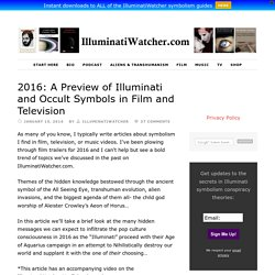 2016: A Preview of Illuminati and Occult Symbols in Film and Television
