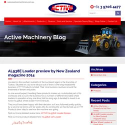 AL938E Loader preview by New Zealand magazine 2014