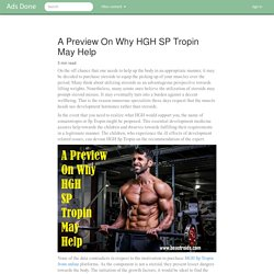 A Preview On Why HGH SP Tropin May Help