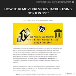 How to Remove Previous Backup Using Norton 360?