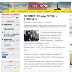 Attentats de Paris: aussi prévisibles qu'imparables