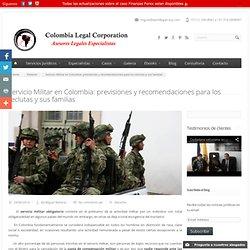 Servicio Militar en Colombia: previsiones y recomendaciones para los reclutas y sus familias