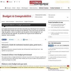 Comment élaborer votre budget prévisionnel