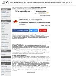 GPEC : mettre en place une gestion prévisionnelle des emplois et des compétences - Fiche pratique