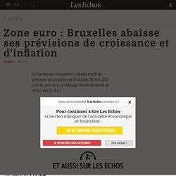 Zone euro: Bruxelles abaisse ses prévisions de croissance et d'inflation