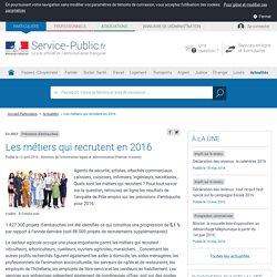 Prévisions d'embauches -Les métiers qui recrutent en2016