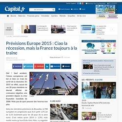 Prévisions Europe 2015 : Ciao la récession, mais la France toujours à la traîne