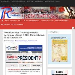 Prévisions des Renseignements généraux Marine à 31%, Mélenchon à 15 et Macron à 14