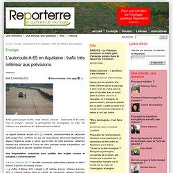 L'autoroute A 65 en Aquitaine : trafic très inférieur aux prévisions