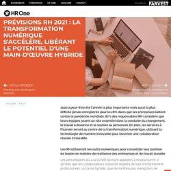 Prévisions RH 2021 : la transformation numérique s'accélère, libérant le potentiel d'une main-d'œuvre hybride