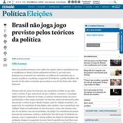Brasil não joga jogo previsto pelos teóricos da política - politica - versaoimpressa