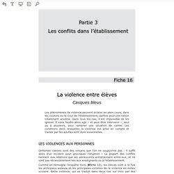 Lire en ligne Gérer les conflits au collège et au lycée - Fiche 16 - La violence entre élèves