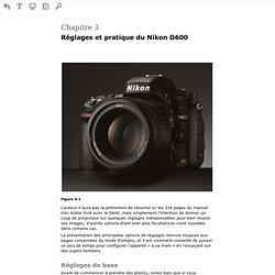 Lire en ligne Le Nikon D600 - Réglages de base