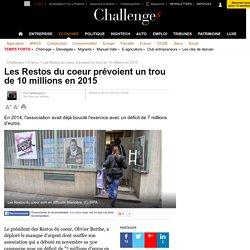 Les Restos du coeur prévoient un trou de 10 millions en 2015 - 26 janvier 2015