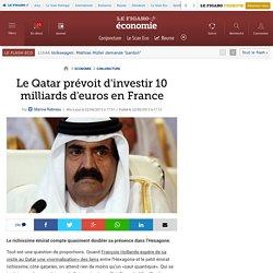 Le Qatar prévoit d'investir 10 milliards d'euros en France