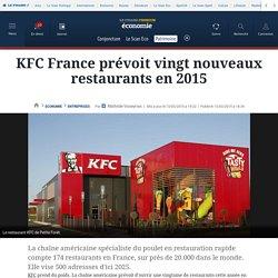 KFC France prévoit vingt nouveaux restaurants en 2015