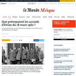 Que prévoyaient les accords d'Evian du 18 mars 1962 ?