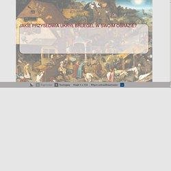 Prezentacja: Jakie przysłowia ukrył w swoim obrazie Bruegel? - edukator.pl