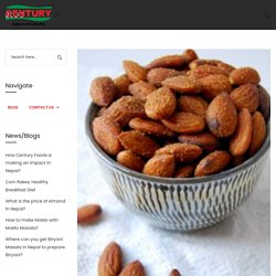 What is the price of Almond in Nepal? - Century Foods