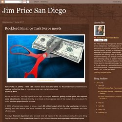 Jim Price San Diego: Rockford Finance Task Force meets