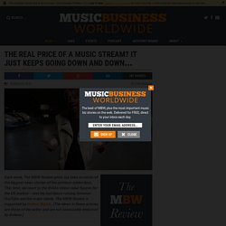 The real price of a music stream? It just keeps going down and down...