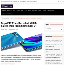 Oppo F17 Price Revealed, Sale In India From September 21 - TG