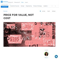Price for value, not cost