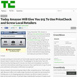 Today Amazon Will Give You $15 To Use PriceCheck and Screw Local Retailers