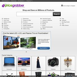 PriceGrabber.com - Comparison Shopping Beyond Compare