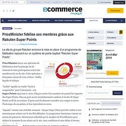 PriceMinister fidélise ses membres grâce aux Rakuten Super Points