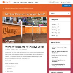 Why Low Prices are Not Always Good? – Just Type