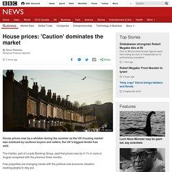 House prices: 'Caution' dominates the market