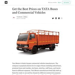Get the Best Prices on TATA Buses and Commercial Vehicles