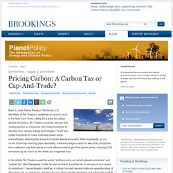 Pricing Carbon: A Carbon Tax or Cap-And-Trade?