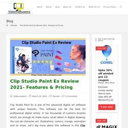 Clip Studio Paint Ex Review 2021