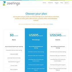 Zeetings: 30聽眾免費, 教育版100聽眾免費. 商業版100聽眾/95美金/月
