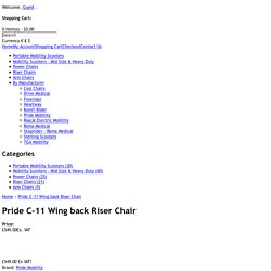 Pride C-11 Wing back Riser Chair