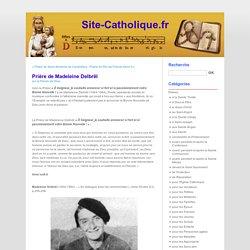 Prière de Madeleine Delbrêl