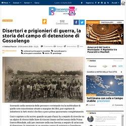 Disertori e prigionieri di guerra, la storia del campo di detenzione di Gossolengo - piacenzasera.it