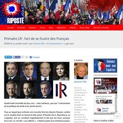 Primaire LR : l'art de se foutre des Français