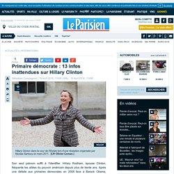 Primaire démocrate : 13 infos inattendues sur Hillary Clinton