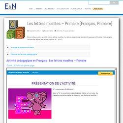 Les lettres muettes - Primaire [Français, Primaire]