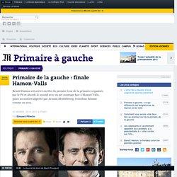 Primaire de la gauche: finale Hamon-Valls