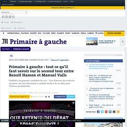 Primaire à gauche: tout ce qu'il faut savoir sur le second tour entre Benoît Hamon et Manuel Valls