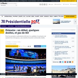 Jeudi 13 Octobre 2016, premier débat de la droite pour les primaires. - Primaire : un débat, quelques droites, et pas de KO