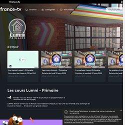 La maison Lumni Primaire - Replay et vidéos en streaming - France tv
